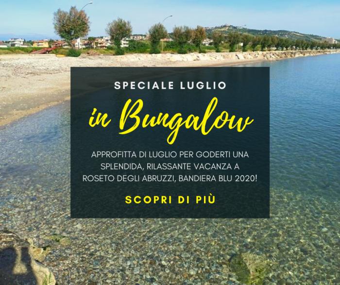 Speciale Luglio in Bungalow