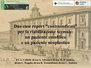 Due case report controindicati per la riabilitazione termale: un paziente emofilico e un paziente neoplastico